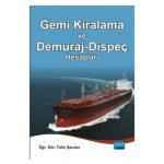 Gemi Kiralama, Brokerlik ve Demuraj-Dispeç Hesapları Eğitim Semineri 1