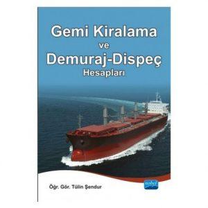 Gemi Kiralama, Brokerlik ve Demuraj-Dispeç Hesapları Eğitim Semineri