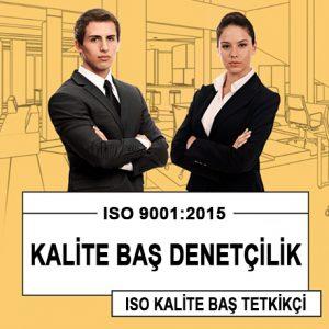 ISO 9001:2015 KALİTE BAŞ DENETÇİLİK EĞİTİM PROGRAMI