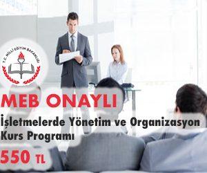 İşletmelerde Yönetim ve Organizasyon Kurs Programı