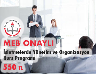 İşletmelerde Yönetim ve Organizasyon Kurs Programı 1