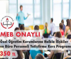 Özel Öğretim Kurumlarına Halkla İlişkiler ve Büro Personeli Yetiştirme Kurs Programı