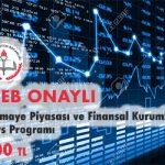 Sermaye Piyasası ve Finansal Kurumlar Kurs Programı 1